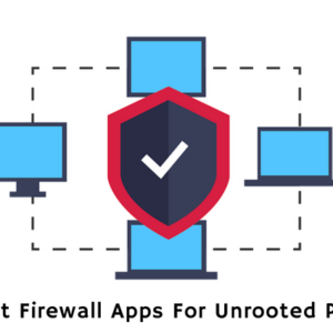 Best Firewall App For Unrooted Android phones