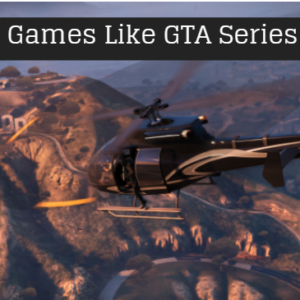 Games like GTA
