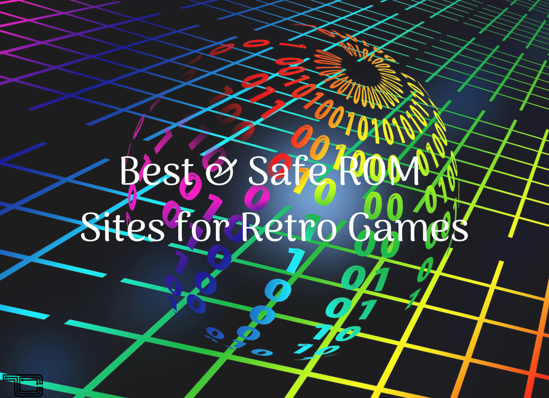 11 Best & Safe ROM Sites for Retro Games and Emulators in