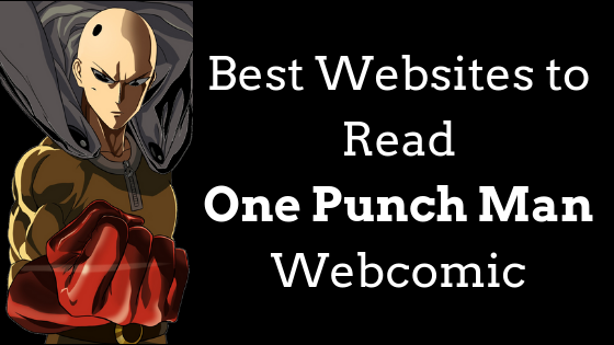 7 Best Websites to Read One Punch Man Webcomic in 2018
